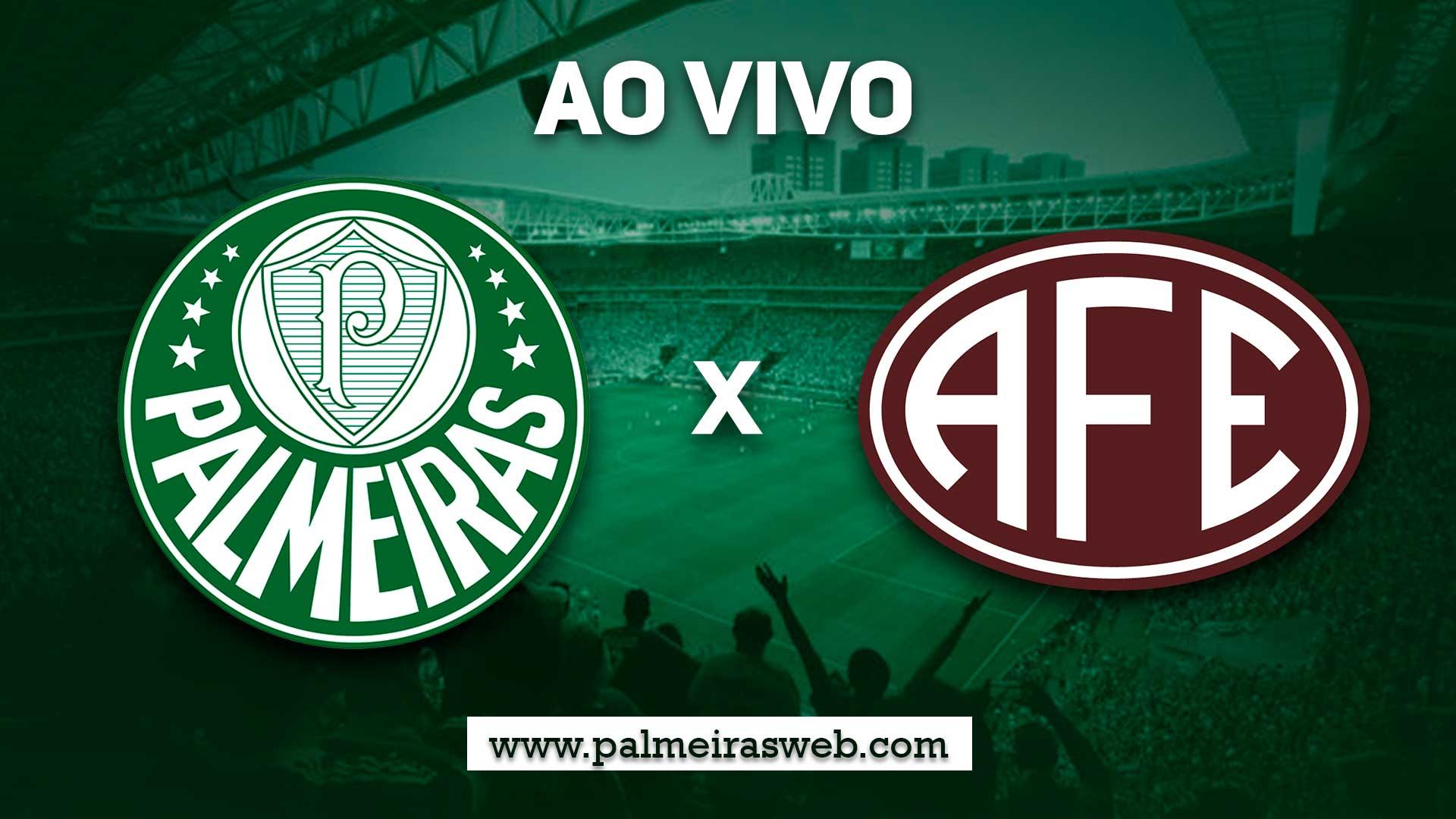 Palmeiras x Ferroviária Ao Vivo