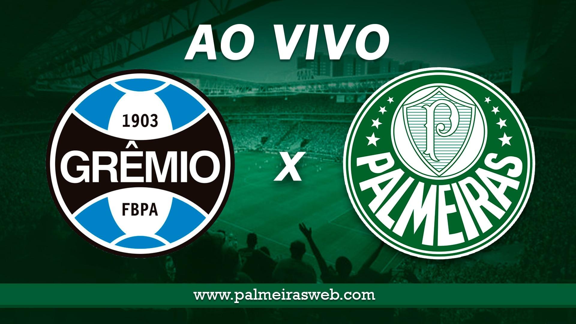 Grêmio x Palmeiras Ao Vivo