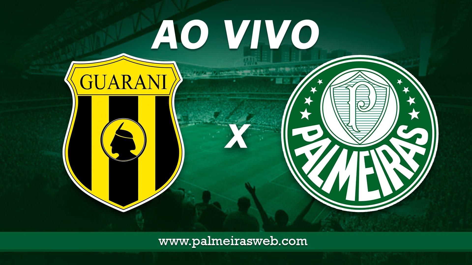 Guaraní-PAR x Palmeiras Ao Vivo