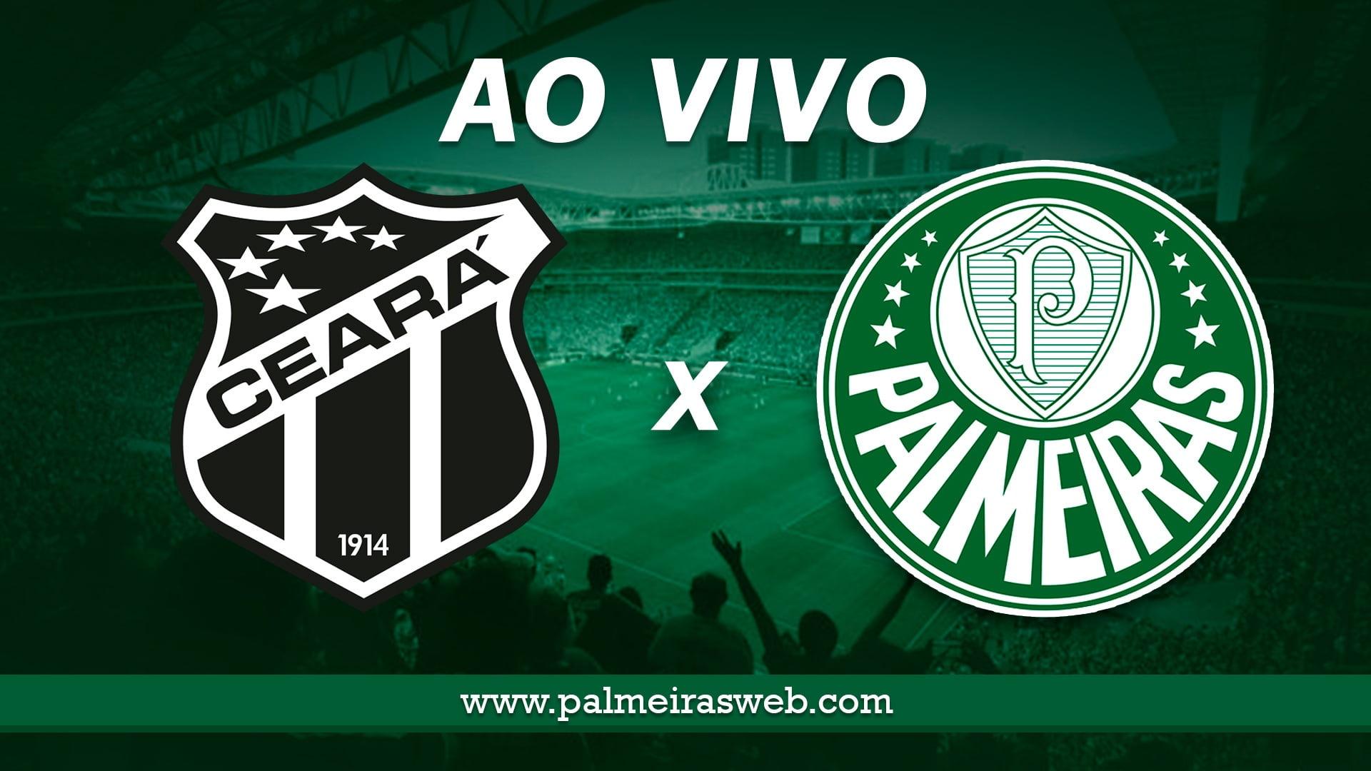Ceará x Palmeiras AO VIVO