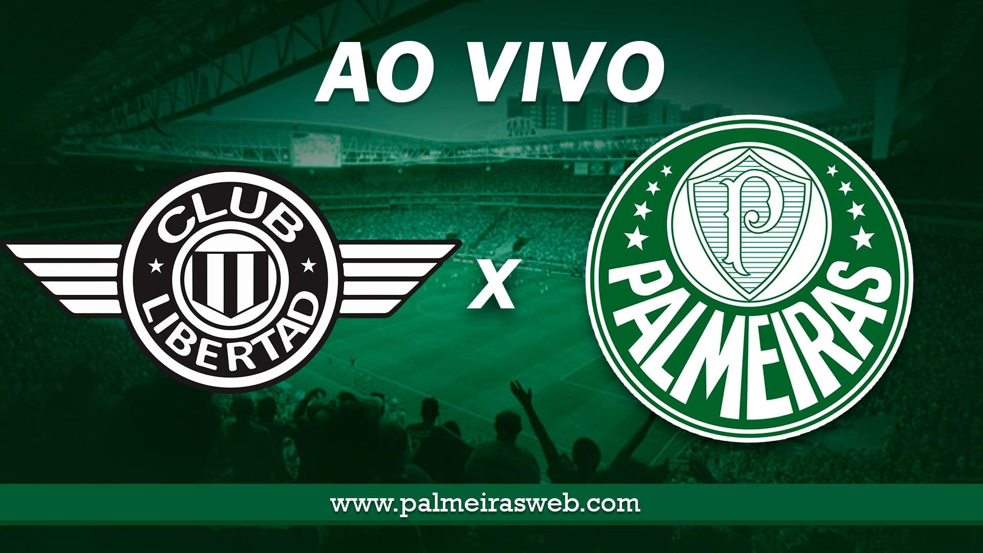 Libertad x Palmeiras AO VIVO