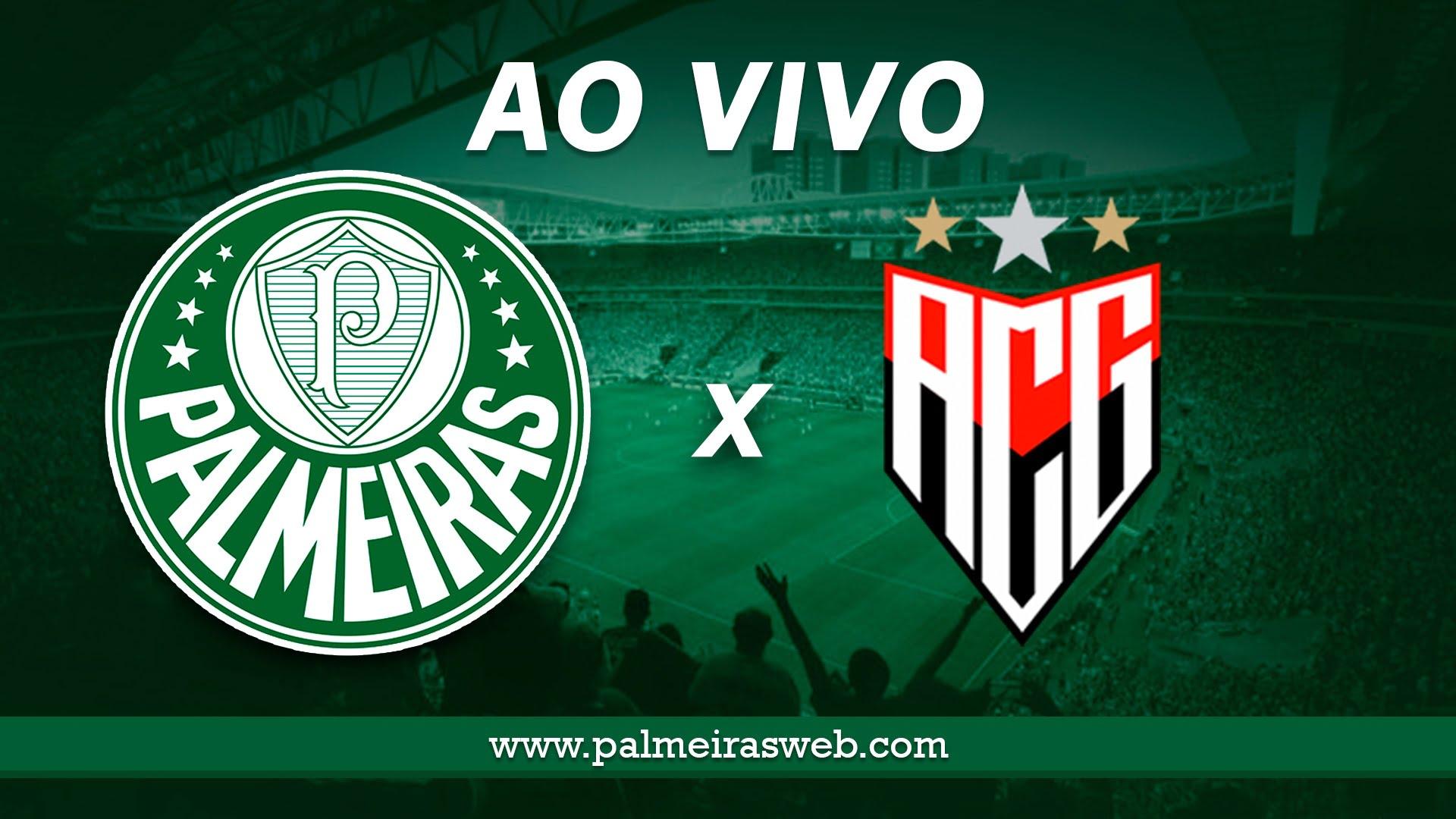 Palmeiras x Atlético-GO AO VIVO
