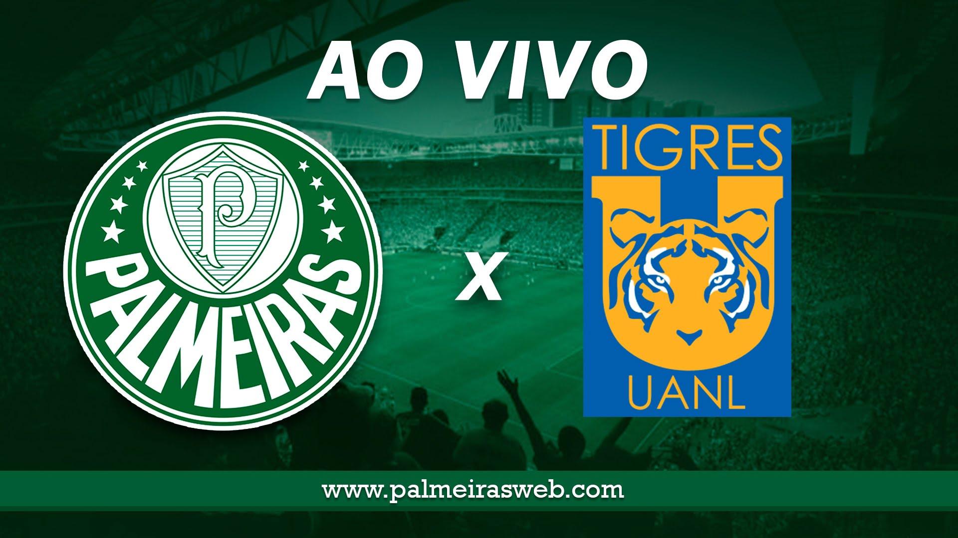 Palmeiras x Tigres AO VIVO